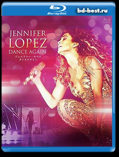 Jennifer Lopez Dance Again Blu Rayблю рей музыка