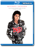 Плохой 25  Michael Jackson  Bad 25 (2012) (Blu-ray, блю-рей)