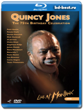 Quincy Jones - 75th Birthday Celebration: Live at Montreux