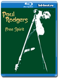 Paul Rodgers - Free Spirit  (Blu-ray,блю-рей)