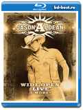 Jason Aldean: Wide Open Live & More (Blu-ray, блю-рей)