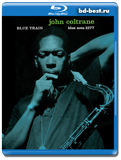 John Coltrane: Blue Train (Blu-ray, блю-рей)  AUDIO