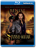 Benise: The Spanish Guitar (2010)   (Blu-ray, блю-рей)