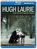 Hugh Laurie: Live on the Queen Mary - Blues, Jazz, Blues-Rock 2013 (Blu-ray,...