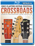 Eric Clapton's Crossroads Guitar Festival 2013 - 2 ДИСКА 2013 (Blu-ray,...