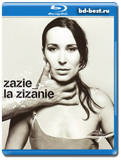 Zazie - La Zizanie (2001) / Pop / 2013 / Hi-Res / Blu-Ray Audio