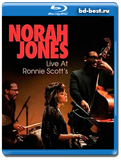 Norah Jones - Live At Ronnie Scotts 2017 (Blu-ray,блю-рей)
