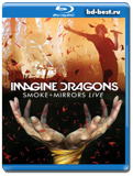 Imagine Dragons: Smoke + Mirrors Live 2016 (Blu-ray, блю-рей)