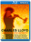 Charles Lloyd: Arrows Into Infinity (Blu-ray, блю-рей)