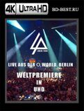 Linkin Park - Live Aus Der O2 World, Berlin 4К (Blu-ray,блю-рей)