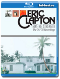 Eric Clapton - Give Me Strength - The '74/'75 Recordings / Blues / 2013 / Hi-Res /...