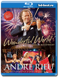André Rieu: Wonderful World – Live In Maastricht  (Blu-ray, блю-рей)