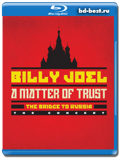 Billy Joel: A Matter of Trust - The Bridge to Russia: The Concert  (Blu-ray,...