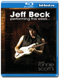 Jeff Beck - Performing This Week... Live at Ronnie Scott's  (Blu-ray, блю-рей)