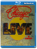 Chicago: Live in Concert  (Blu-ray, блю-рей)
