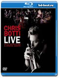 Chris Botti - Live With Orchestra and Special Guests