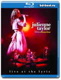 Julienne Taylor & the Celtic Connection: Live at the Lyric  (Blu-ray, блю-рей)