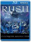 Rush - Clockwork Angels Tour - Progressive rock, hard-rock 2013 (Blu-ray, блю-рей)