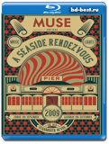 Muse:A Seaside Rendezvous