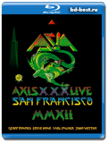 Asia  Axis XXX – Live San Francisco (Blu-ray, блю-рей)