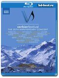 Verbier Festival: The 25th Anniversary Concert (Blu-ray,блю-рей)
