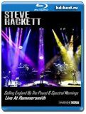 Steve Hackett - Selling England By The Pound & Spectral Mornings: Live At Hammersmith...