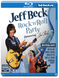Jeff Beck - Rock'n'Roll Party Honoring Les Paul (Blu-ray, блю-рей)