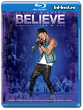 Джастин Бибер. Believe (Blu-ray, блю-рей)