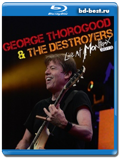 George Thorogood and The Destroyers - Live at Montreux - Blues rock, hard rock 2013
