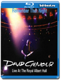 David Gilmour (Ex-Pink Floyd):Remember That Night 2 диска