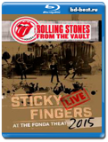 The Rolling Stones - From The Vault - Sticky Fingers: Live At The Fonda Theatre 2015...