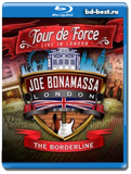 Joe Bonamassa: Tour de Force - The Bordeline - Live in London 2013(Blu-ray, блю-рей)