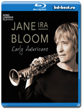 Jane Ira Bloom: Early Americans (Blu-ray.блю-рей)  AUDIO