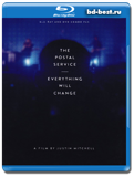 The Postal Service: Everything Will Change  (Blu-ray, блю-рей)