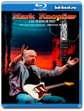 Mark Knopfler - Live In Berlin  (Blu-ray,блю-рей)