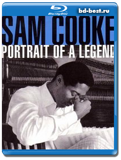 Sam Cooke - Portrait Of A Legend (1951-1964) / Soul / 2013-2014 / Hi-Res / Blu-Ray Audio