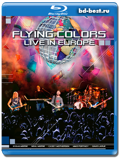 Flying Colors - Live In Europe - Hard Rock, Progressive 2013  (Blu-ray, блю-рей)