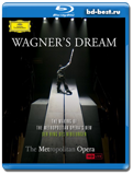 Wagner's Dream: Making of the Metropolitan Opera's New